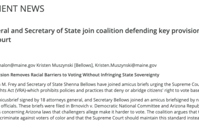 Maine's Attorney General and Secretary of State join coalition defending key provision of the Voting Rights Act before Supreme Court